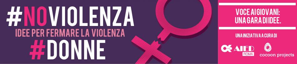 #noviolenza #donne - idee per fermare la violenza